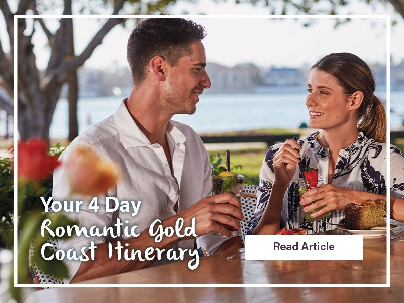 Your 4 Day Romantic Gold Coast Itinerary